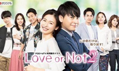 Sinopsis Love or Not 2 Episode 1 -6 Lengkap