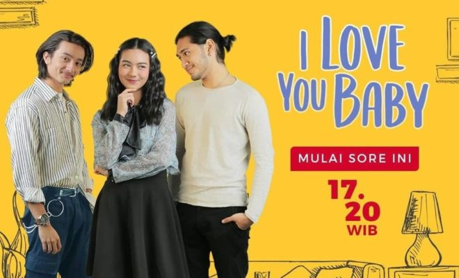 Sinopsis I Love You Baby Episode 1 - 15 Lengkap